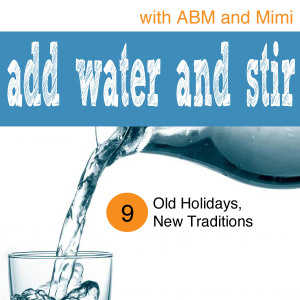 AWAS Episode 9 - Old Holidays, New Traditions